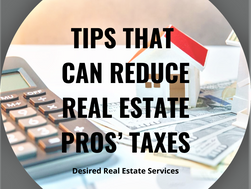 Tips That Can Reduce Real Estate Pros' Taxes