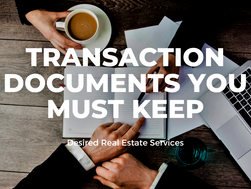 Transaction Documents You Must Keep