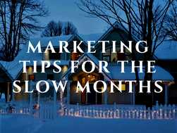 Marketing Tips for the Slow Months