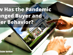 How Has the Pandemic Changed Buyer and Seller Behavior?