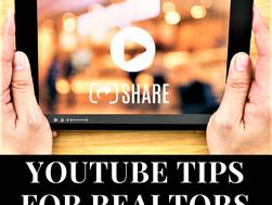 YouTube Tips for Realtors