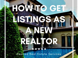 How To Get Listings As A New Realtor