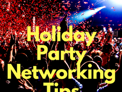 Holiday Party Networking Tips