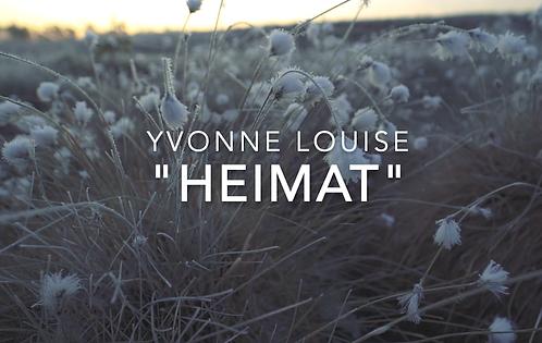 """Heimat"" - Yvonne Louise"