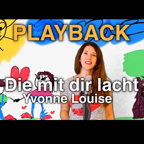 "Playback ""Die mit dir lacht""- Yvonne Louise (Sarah Connor Cover)"