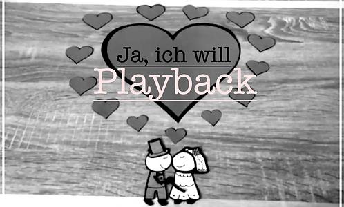 "Playback ""Ja, ich will"" - Yvonne Louise"