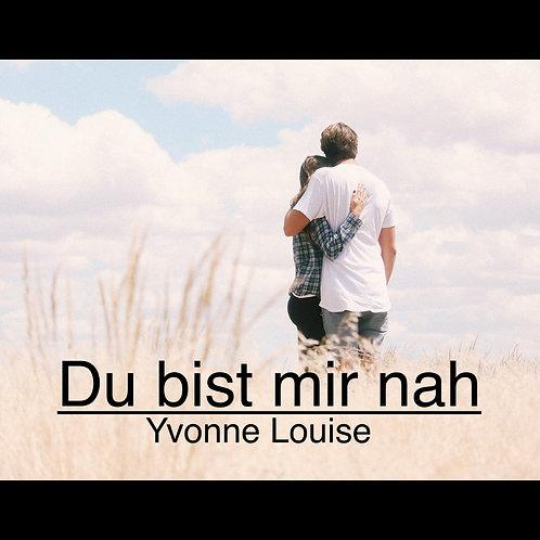 """""""Du bist mir nah"""" - deutsche Hochzeitsversion von """"You raise me up"""""""