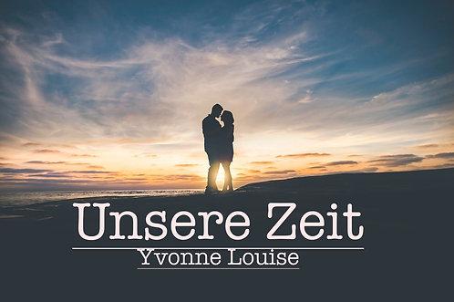 """""""Unsere Zeit""""- Yvonne Louise (Deutsche Hochzeitsversion """"One Moment in time"""")"""