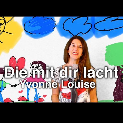 """Die mit dir lacht"" (COVER) - Yvonne Louise"