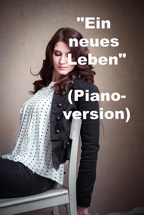 """""""Ein neues Leben"""" - Yvonne Louise (Pianoversion)"""