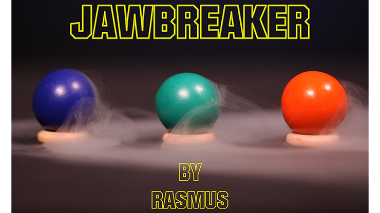 JAWBREAKER by Rasmus Magic