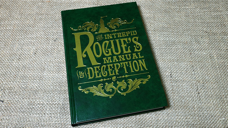 The Intrepid Rogue's Manual Of Deception by Atlas Brookings