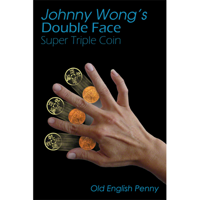 Double Face Super Triple Coin - Old English Penny (w/DVD) by Johnny Wong