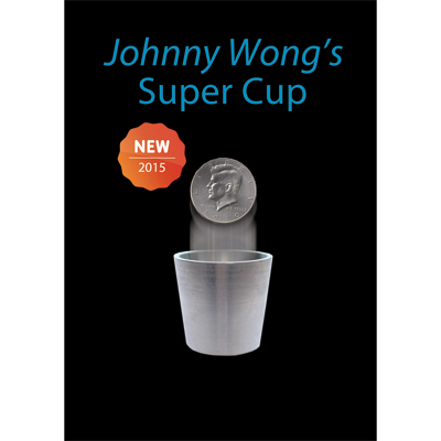 Super Cup ( Half Dollar) by Johnny Wong -(1 dvd and 1 cup) Trick