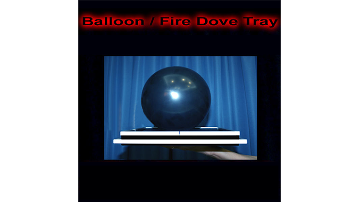 Balloon/Fire Dove Tray by Tora Magic