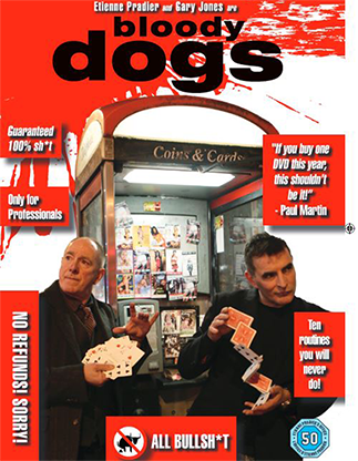 *Bloody Dogs - Etienne Pradier and Gary Jones