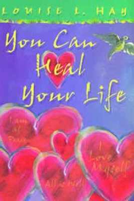 You Can Heal You Life: Gift Edition