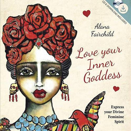 Love Your Inner Goddess: Gift Book & CD