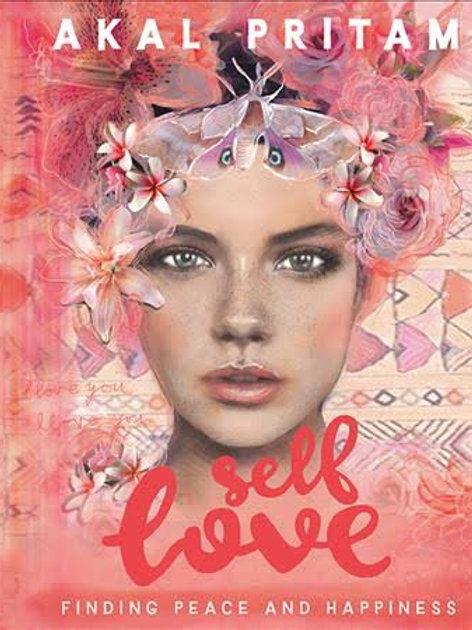 Self Love - A Book by Akal Pritam