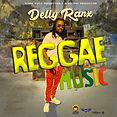 DELLY RANX - REGGAE MUSIC.JPG