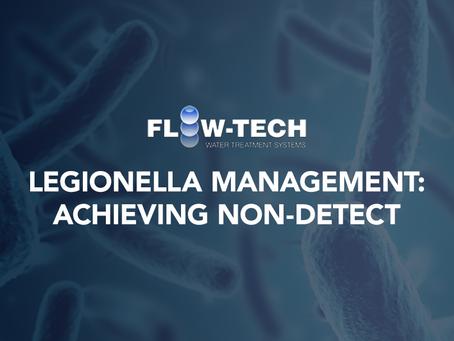 Legionella Management: Achieving Non-Detect with Flow-Tech