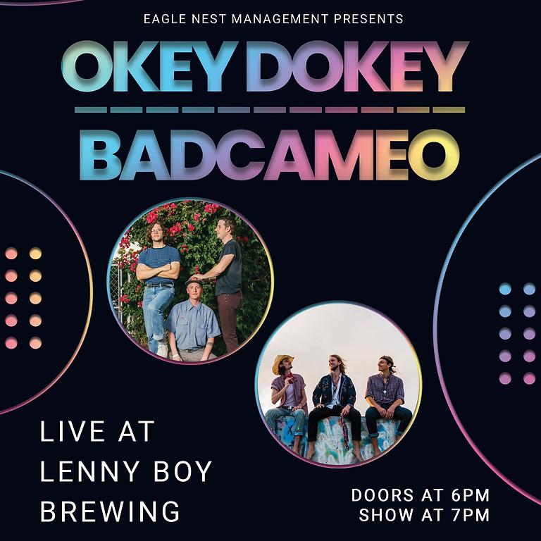 Okey Dokey & BadCameo LIVE at Lenny Boy Brewing