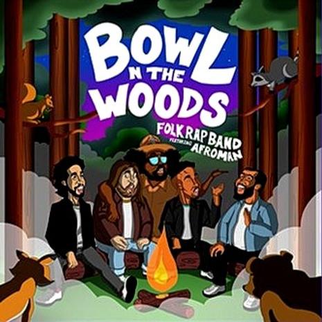 "AFROMAN + FOLK RAP BAND LIVE ""BOWL N THE WOODS"" CONCERT"