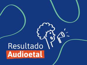 AUDIOETAL: o edital pra escutar as ideias de geral RESULTADO DOS GRUPOS SELECIONADOS [1ª chamada]