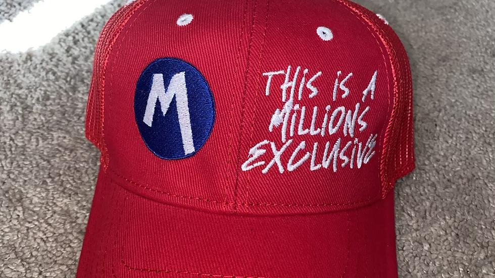 MILLIONS EXCLUSIVE