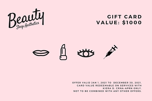 $1,000 Beauty Sleep Aesthetics Gift Card