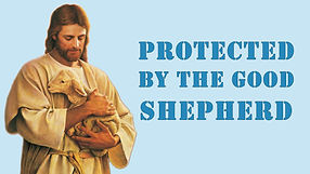 Protected by the good shepherd.jpg
