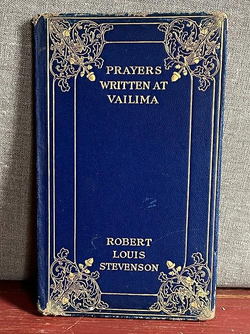 Scarce 1st Edition Prayers Written at Vailima -Stevenson