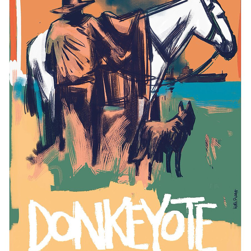 LA OLA Showcase Presents: DONKEYOTE with Short Film THE DISINHERITED / LOS DESHEREDADOS