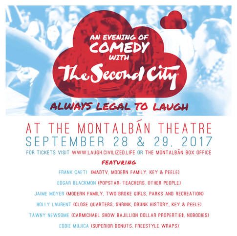 The Second City Presented By Civilized. September 28 & 29, 2017
