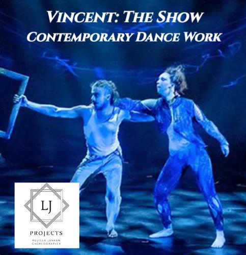 Vincent (Contemporary Dance Production)