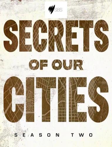 Secrets of our Cities: Season 2 (SBS Documentary TV Series)