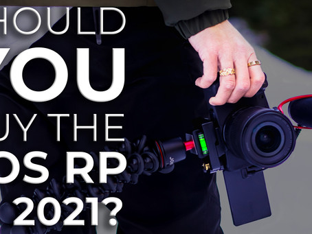 Should YOU buy the CANON EOS RP in 2021? In-depth review after 6 months of daily use