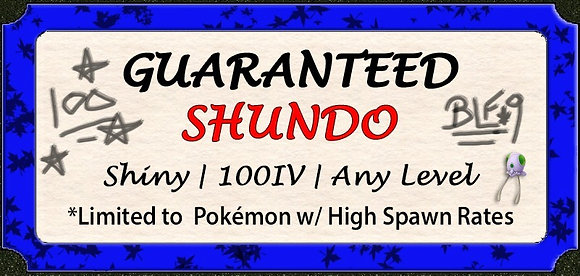 Shundo Ticket | Guaranteed Shiny 100% IV Pokémon