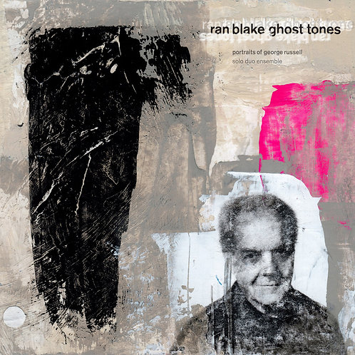 (2015) Ghost Tones: Portraits of George Russell