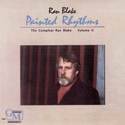 (1988) Painted Rhythms: Compleat Ran Blake Vol. 2