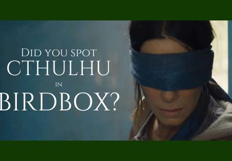 Did you spot Cthulhu in Birdbox?