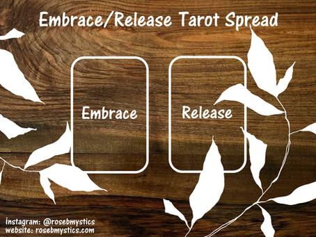 Embrace/Release Tarot Spread
