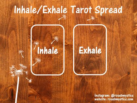 Inhale/Exhale Tarot Spread