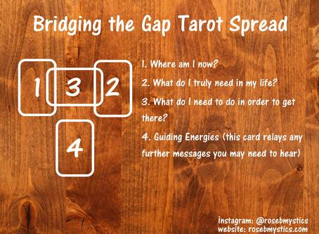 Bridging the Gap: Tarot Spread