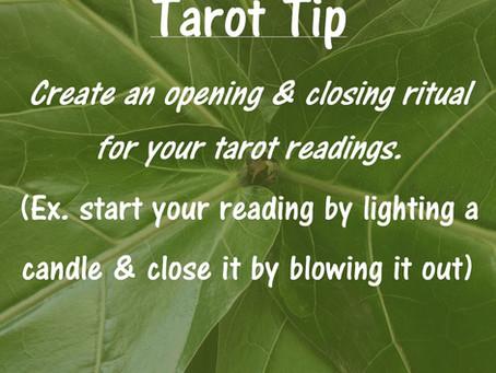 Tarot Tip: Opening & Closing Rituals