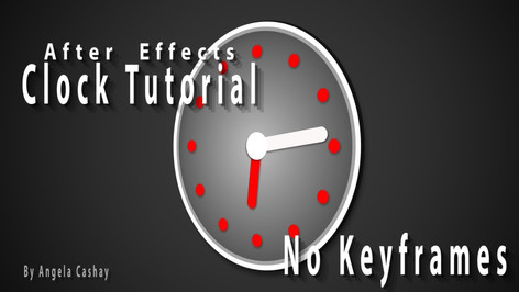 After Effects Tutorial: Animated Clock With No Keyframes