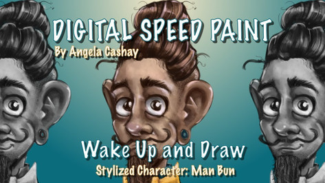 Digital Speed Paint: Wake Up & Draw: Stylized Character: Man Bun