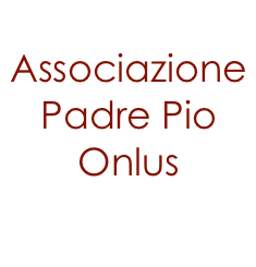 Associazione Padre Pio Onlus