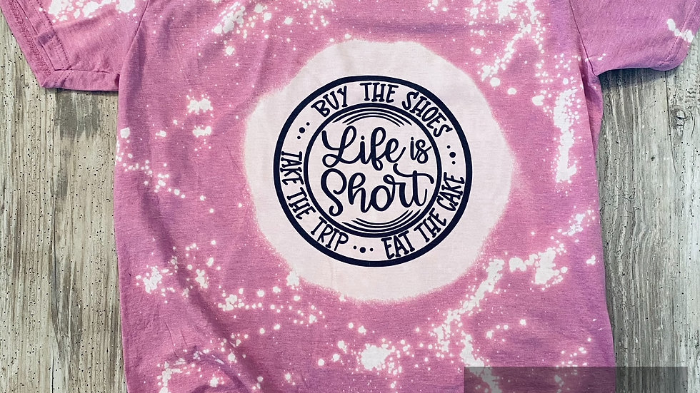 Womens Vintage  Life is Short Bleached Sublimation T-Shirt