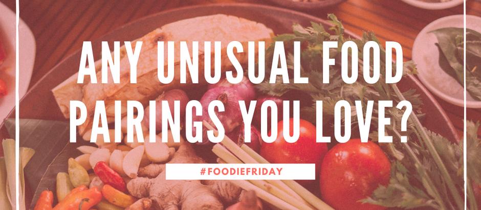 #FoodieFriday